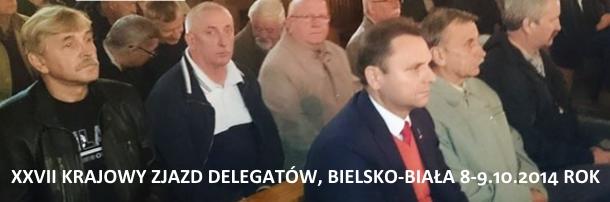 """XXVII Krajowy Zjazd Delegatów NSZZ """"Solidarność"""", Bielsko-Biała 8-9.10.2014 rok"""