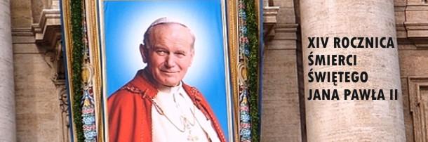 W 14. rocznicę śmierci św. Jana Pawła II